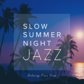 Slow Summer Night Jazz