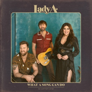 Lady A - What A Song Can Do - Line Dance Music