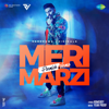 Meri Marzi - Parmish Verma mp3