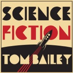 Tom Bailey - Science Fiction