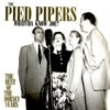 Whatcha Know Joe: The Best of the Dorsey Years, The Pied Pipers