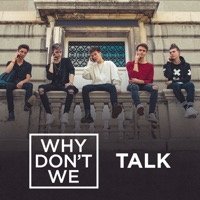 WHY DON'T WE - Talk Chords and Lyrics