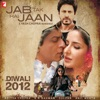 Jab Tak Hai Jaan Original Soundtrack