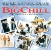 The Big Chill - 15th Anniversary (More Songs from the Original Soundtrack) [Soundtrack from the Motion Picture]