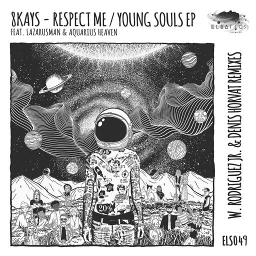 Respect Me / Young Souls - EP by Denis Horvat & Rodriguez Jr. & 8Kays