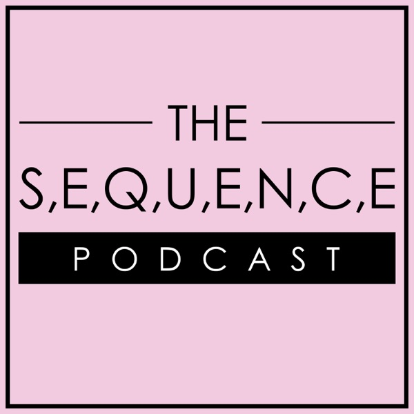 The Sequence Podcast