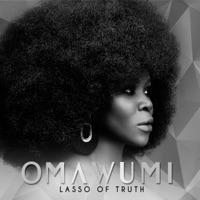 Omawumi - Lasso of Truth