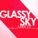 Glassy Sky (From