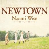 Newtown - Naomi Wise