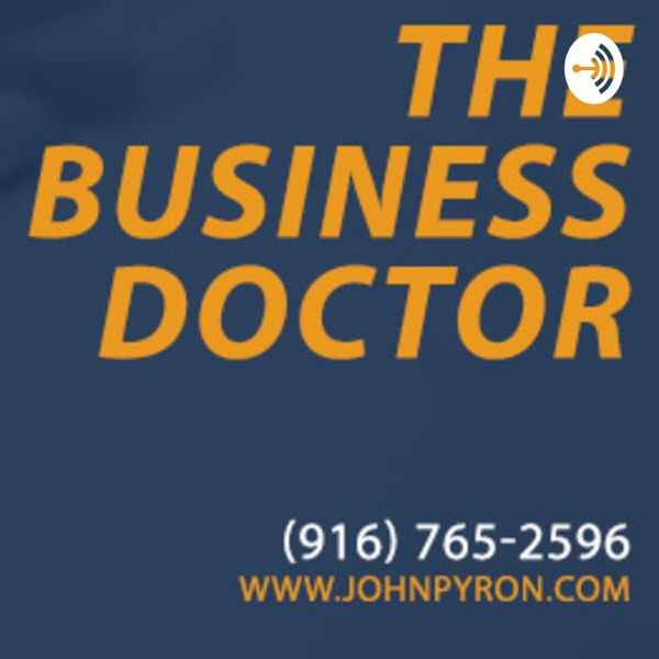 John Pyron - The Business Doctor
