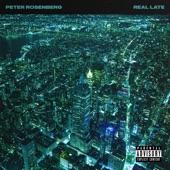Peter Rosenberg - Midnight Sunday (feat. Rasheed Chappell)