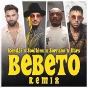 Bebeto (feat. Soprano) [Remix] - Kendji Girac, Soolking & Naps