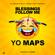Blessings Follow Me - Yo Maps