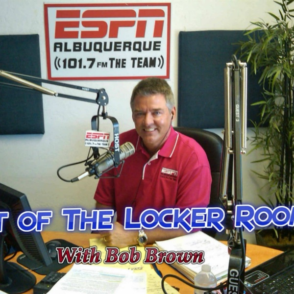 Best of The Locker Room with Bob Brown
