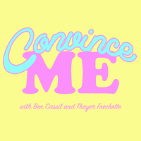 Podcast cover art for Convince Me