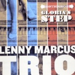 Lenny Marcus Trio - This Life, Next Life