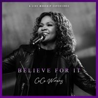 Believe For It - CeCe Winans Cover Art