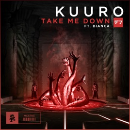 Kuuro – Take Me Down (feat. Bianca) – Single [iTunes Plus M4A] | iplusall.4fullz.com