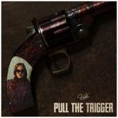 Vella - Pull the Trigger