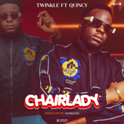 Chairlady (feat. Quincy) - Twinkle