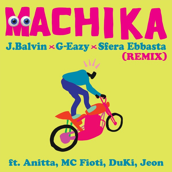 Machika (Remix) [feat. Anitta, Mc Fioti, Duki & Jeon] - Single