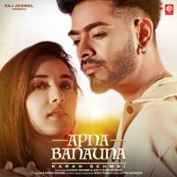 Apna Banauna Mp3 Songs Download