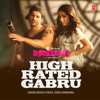 Guru Randhawa - High Rated Gabru (From