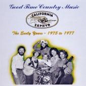 California Zephyr - One Too Many Honky Tonks