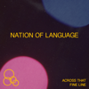 Nation of Language - Across That Fine Line bild