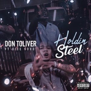 Don Toliver - Holdin' Steel feat. Dice Soho