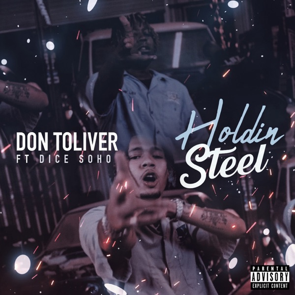 Holdin' Steel (feat. Dice Soho) - Single