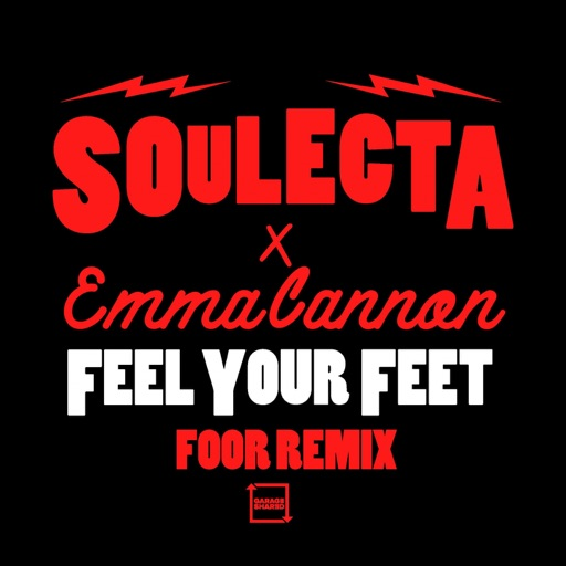 Feel Your Feet (FooR Remix) - Single by Soulecta & Emma Cannon
