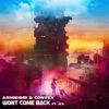 Won't Come Back (feat. Jex)