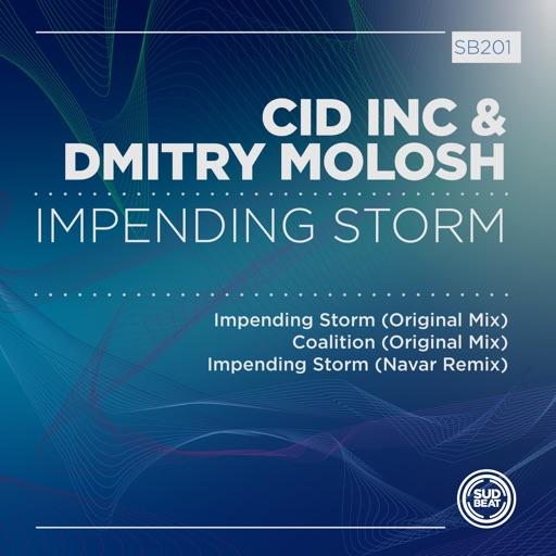 Impending Storm - Single by Cid Inc & Dmitry Molosh