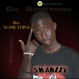 Swanzzy - Do Something