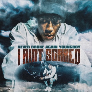YoungBoy Never Broke Again – I Ain't Scared – Single [iTunes Plus AAC M4A]