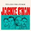 Jackie Chan (feat. Preme & Post Malone) - Tiësto & Dzeko