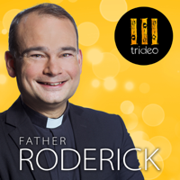 Father Roderick podcast