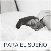 Para el Sueño - Piano Relajante para Combatir el Insomnio y Dormir Naturalmente