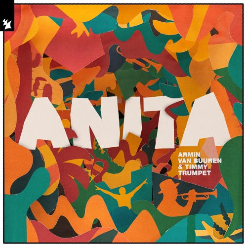 Armin van Buuren & Timmy Trumpet - Anita - Single [iTunes Plus AAC M4A]