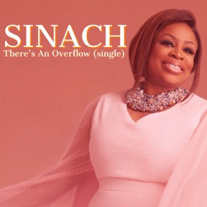 Sinach - There's an Overflow