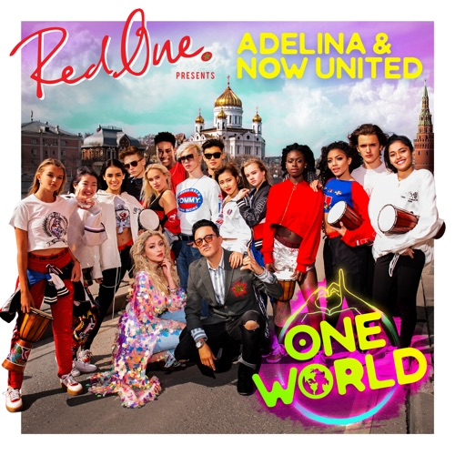 "Red One ft. Adelina ""One World"""