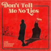 Don't Tell Me No Lies - EP