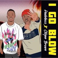 Hadeboss - I Go Blow - Single (feat. Olizee Brown) - Single