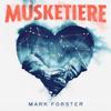 Mark Forster - Musketiere Grafik