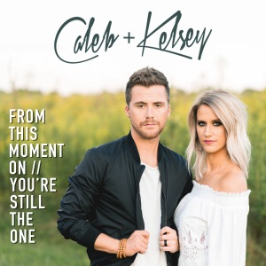 Caleb and Kelsey - From This Moment On / You're Still the One
