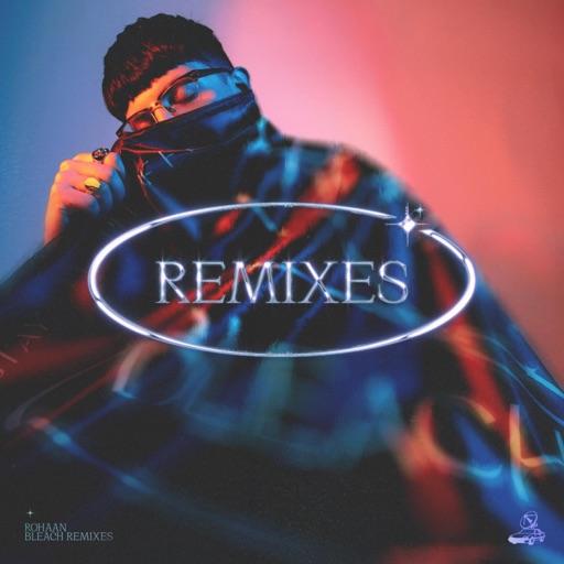 Bleach Remixes - Pt. 1 - Single by Røhaan