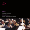 London Symphony Orchestra, Richard Hickox & London Symphony Chorus - Orff: Carmina Burana  artwork