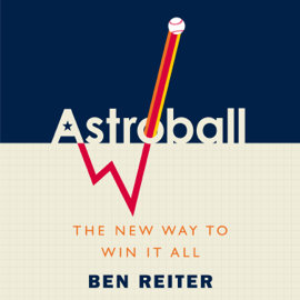 Astroball: The New Way to Win It All (Unabridged) audiobook