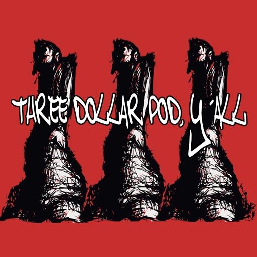 Cover image of Three Dollar Pod, Y'all